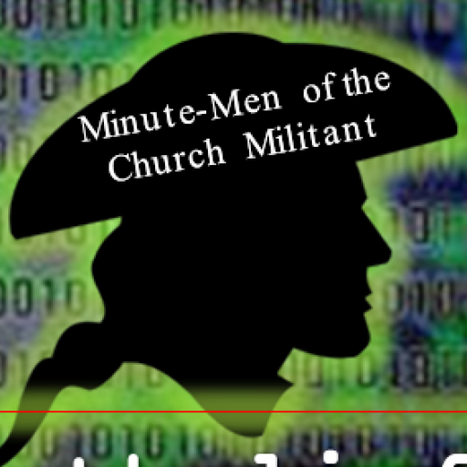 "Profile of a Minute Man from the Revolutionary War with the words ""Minute Men of the Church Militant"" written on his tricorn hat. Behind him is a green field with computer-style digital numbers on it."