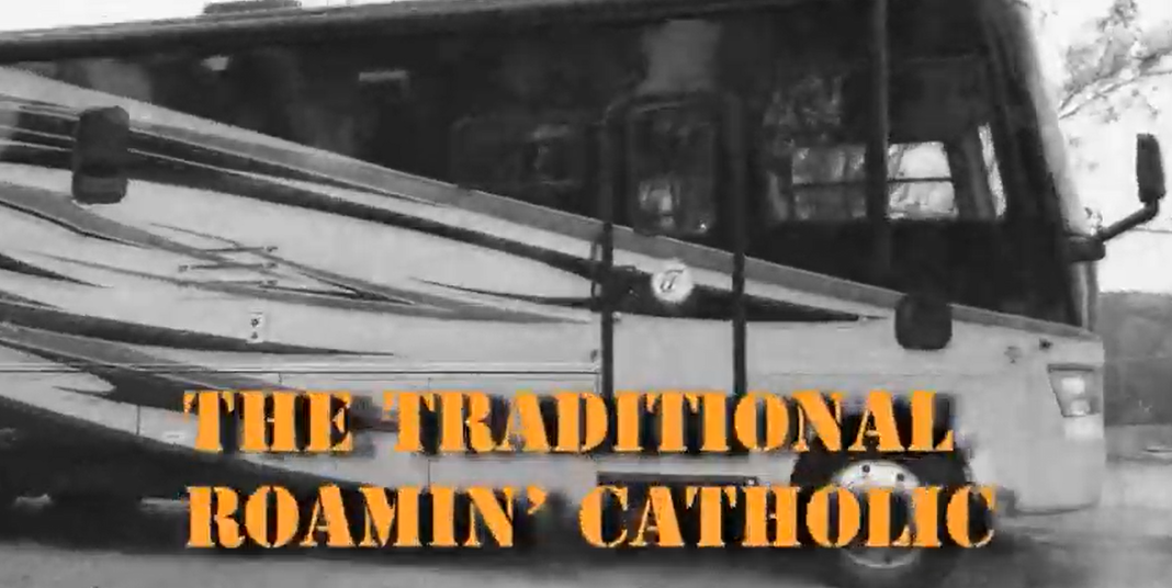 "Recreational Vehicle with the words ""The Traditional Roamin' Catholic"""