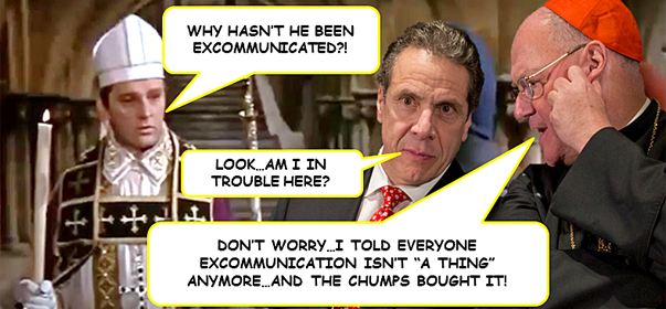 "Meme shows Archbishop Becket asking why Cuomo hasn't been excommunicated. Cardinal Dolan tells Cuomo not to worry, because he's convinced everyone that excommunication ""isn't a thing"" anymore."
