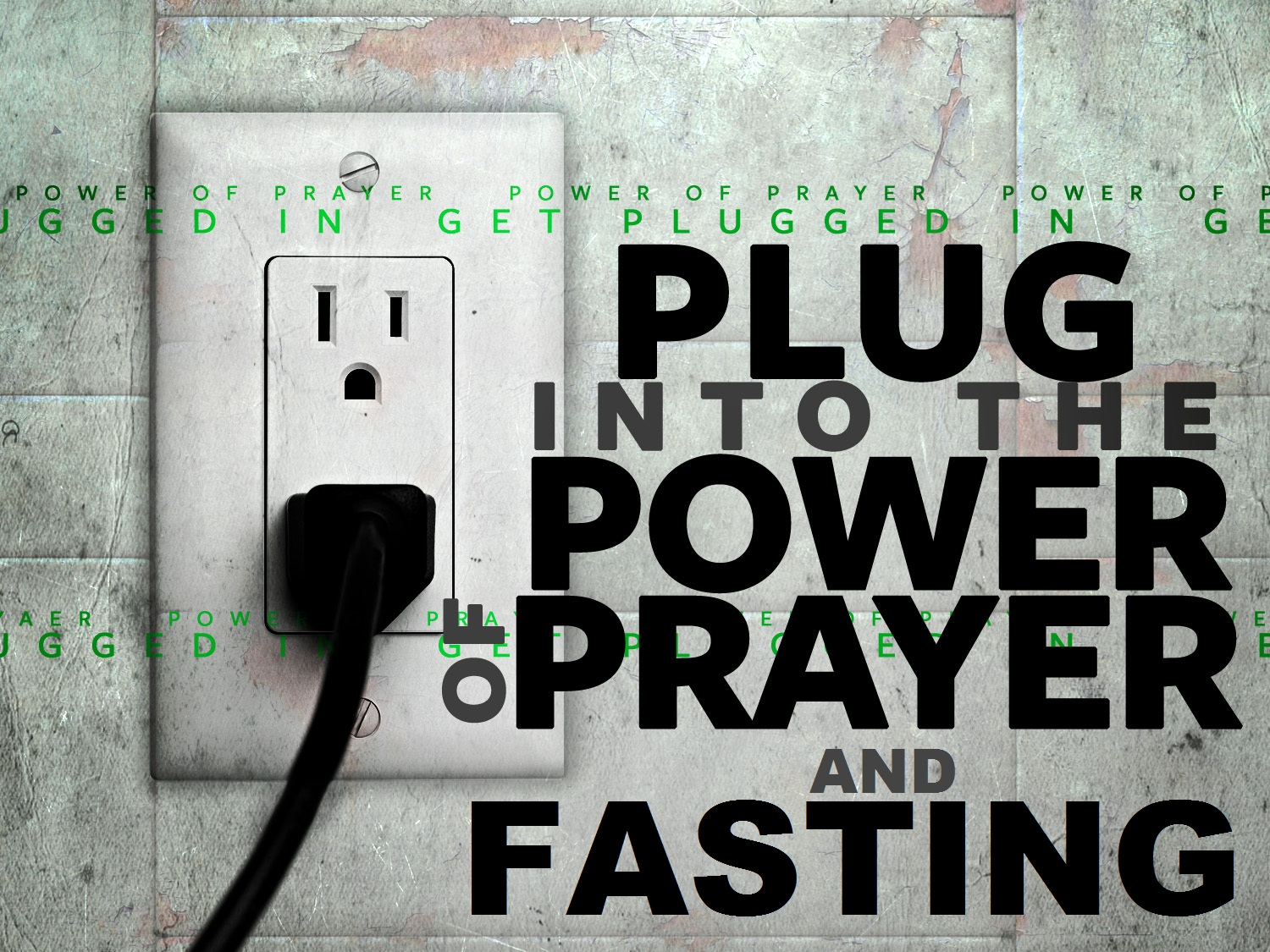 plug-into-the-power-of-prayer-and-fasting